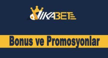 Vikabet Bonus ve Promosyonlar